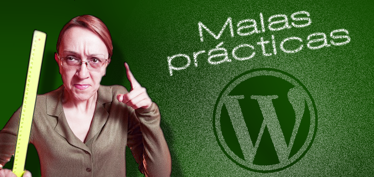 Malas prácticas con Wordpress