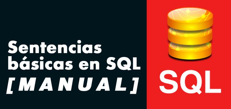 [Manual] Sentencias básicas en MySQL
